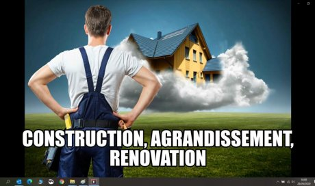 TRAVAUX DE OONSTRUCTION, D'AGRANDISSEMENT ET RENOVATION GLOBALE